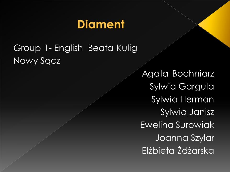Diament Group 1- English Beata Kulig Nowy Sącz Agata Bochniarz