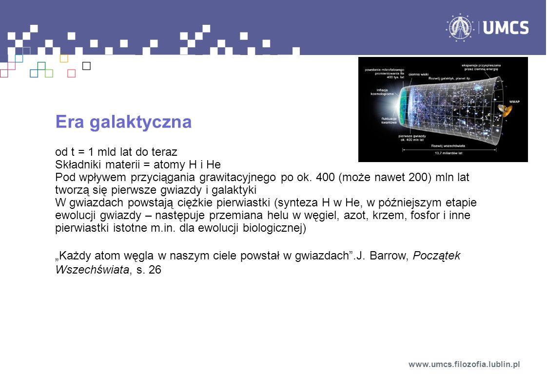 Era galaktyczna od t = 1 mld lat do teraz