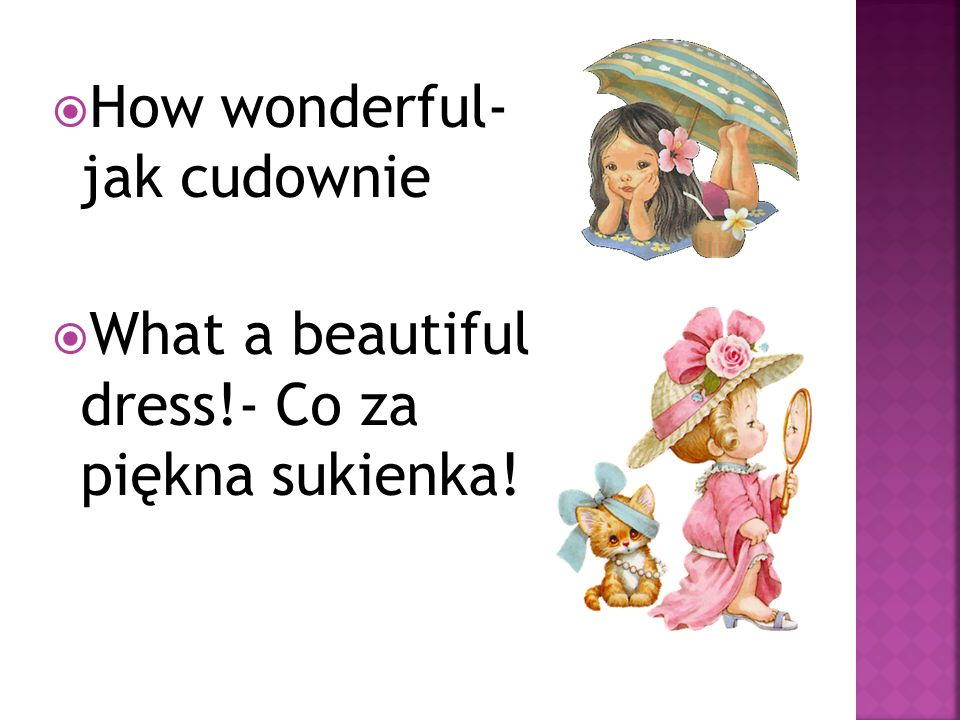 How wonderful- jak cudownie