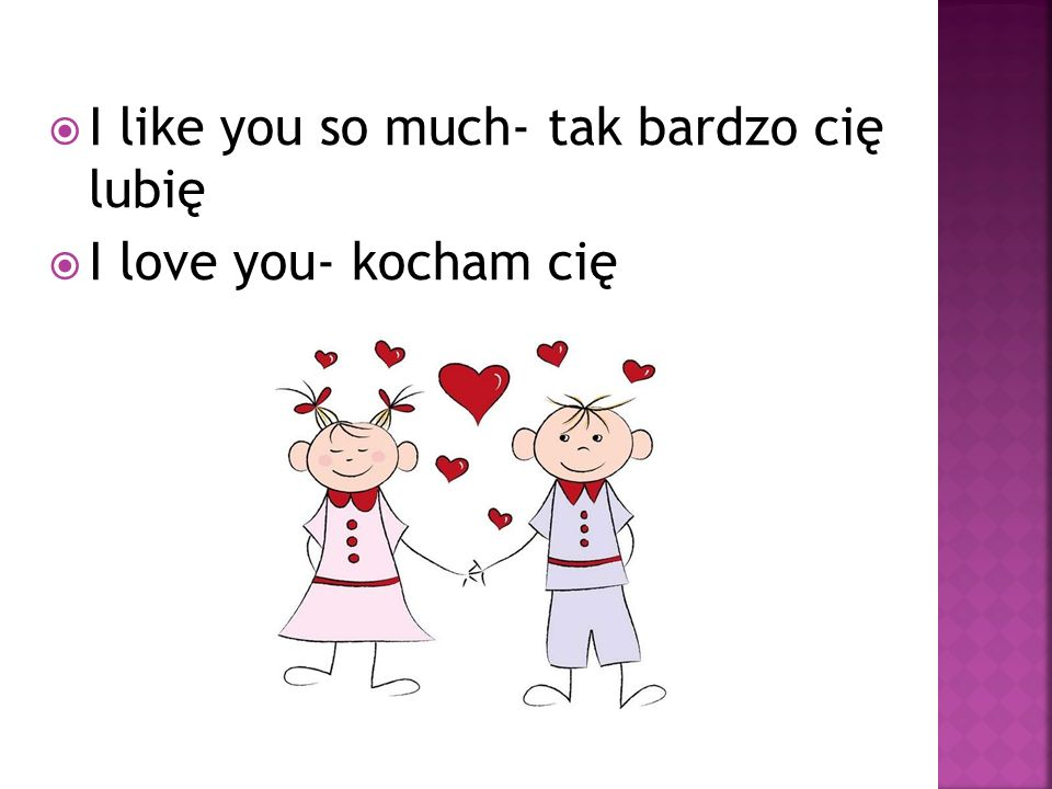 I like you so much- tak bardzo cię lubię