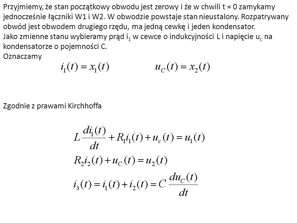 Przyjmiemy, że stan początkowy obwodu jest zerowy i że w chwili t = 0 zamykamy jednocześnie łączniki W1 i W2. W obwodzie powstaje stan nieustalony. Rozpatrywany obwód jest obwodem drugiego rzędu, ma jedną cewkę i jeden kondensator.