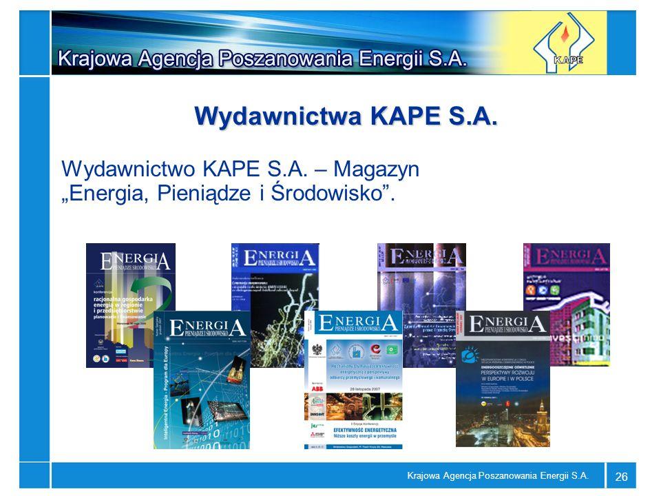 """Wydawnictwa KAPE S.A. Wydawnictwo KAPE S.A. – Magazyn """"Energia, Pieniądze i Środowisko ."""