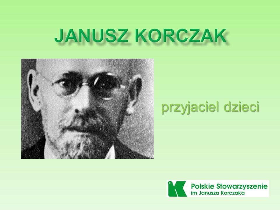 Janusz Korczak przyjaciel dzieci