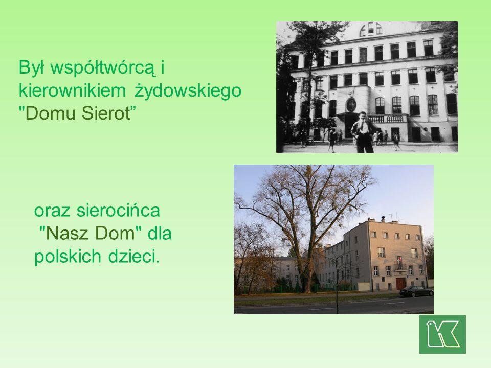 Był współtwórcą i kierownikiem żydowskiego Domu Sierot