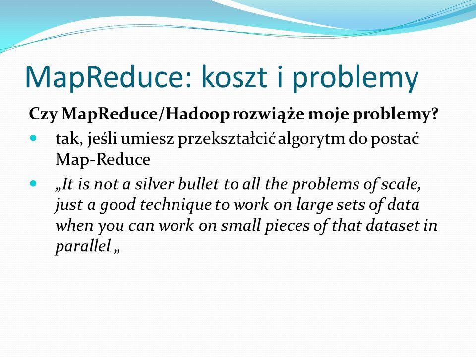 MapReduce: koszt i problemy