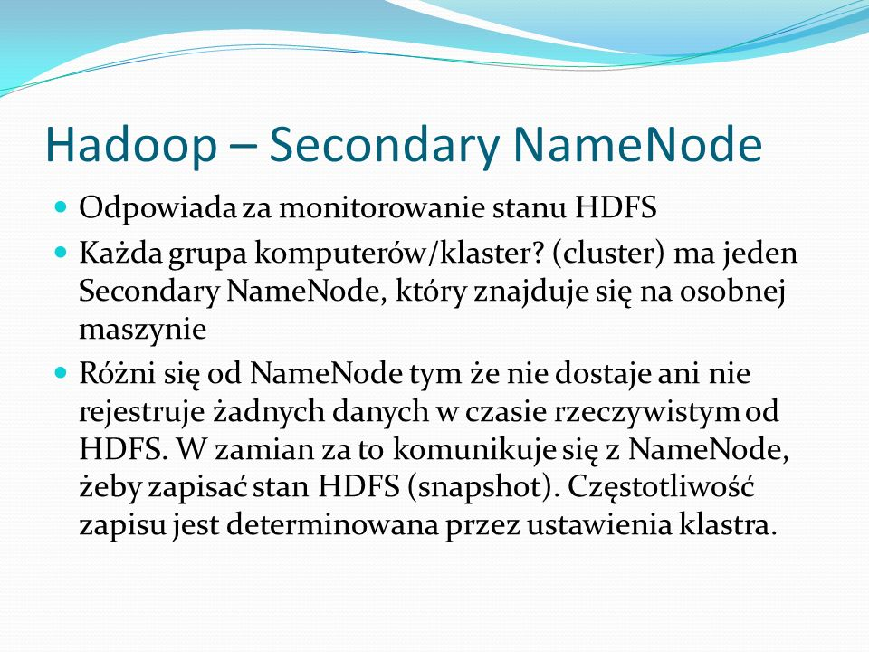 Hadoop – Secondary NameNode