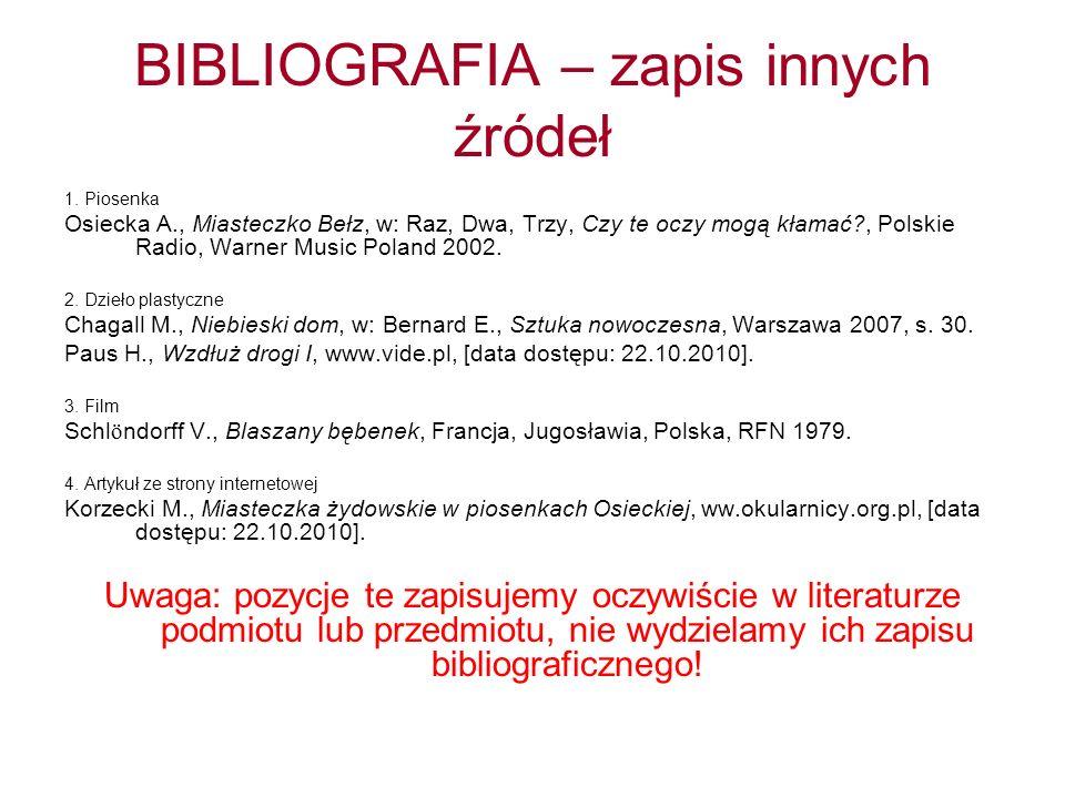 BIBLIOGRAFIA – zapis innych źródeł