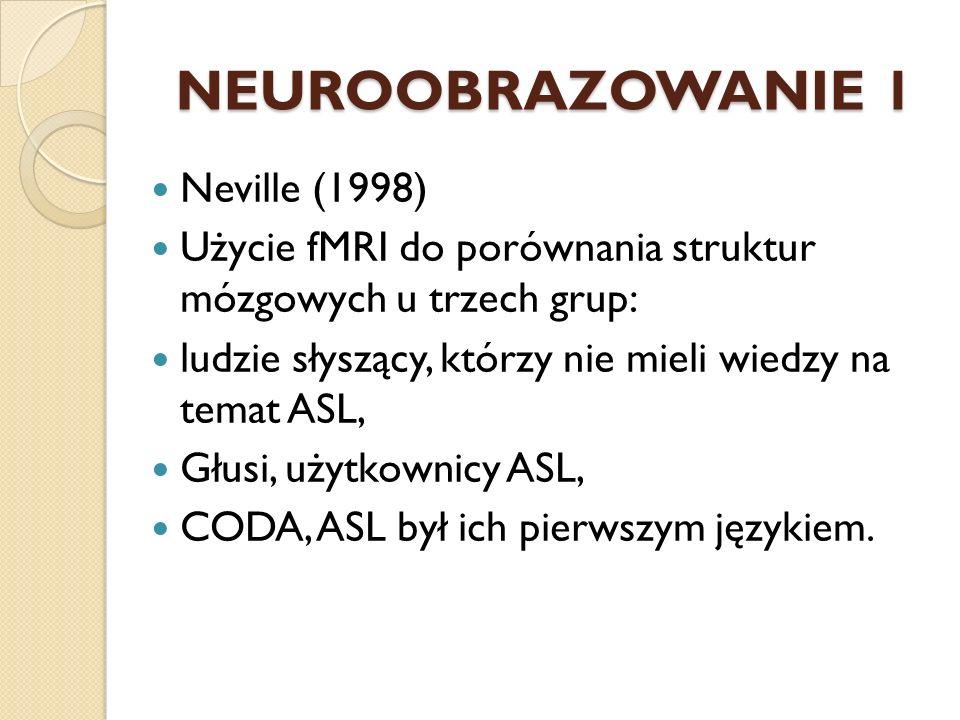 NEUROOBRAZOWANIE 1 Neville (1998)