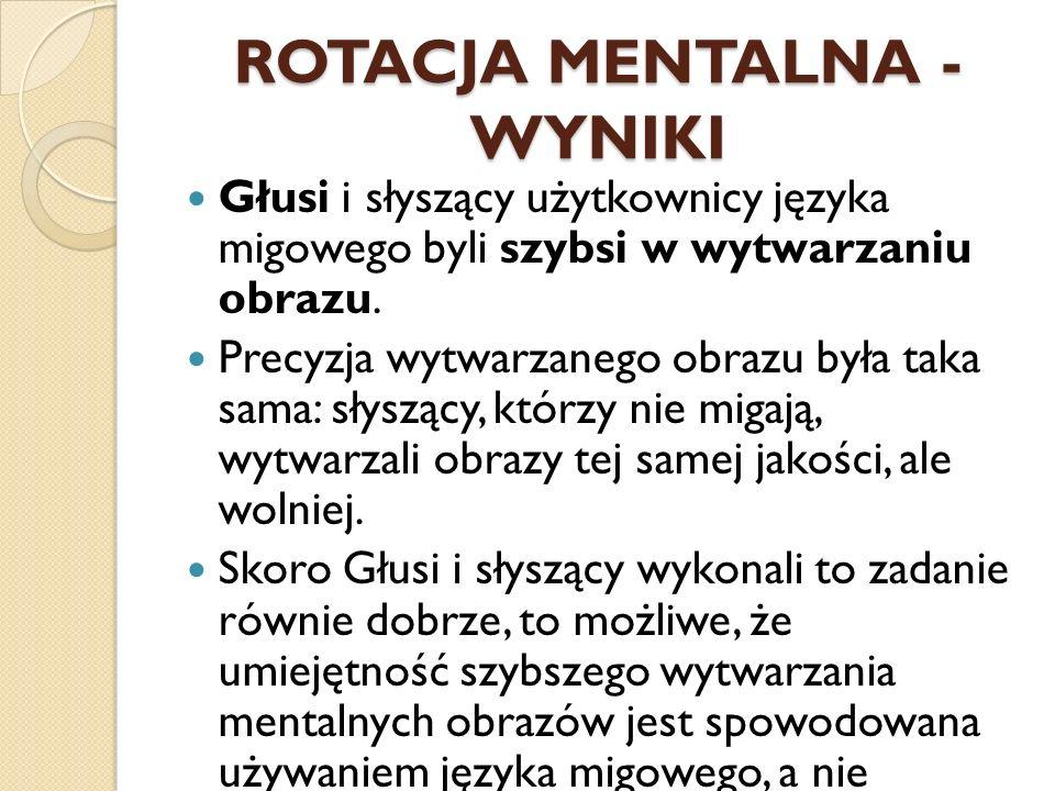 ROTACJA MENTALNA - WYNIKI