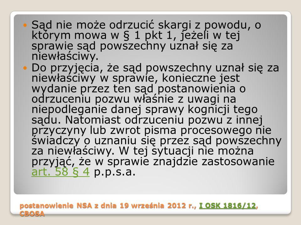 postanowienie NSA z dnia 19 września 2012 r., I OSK 1816/12, CBOSA