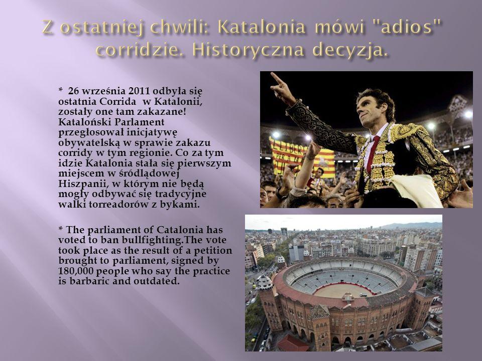 Z ostatniej chwili: Katalonia mówi adios corridzie
