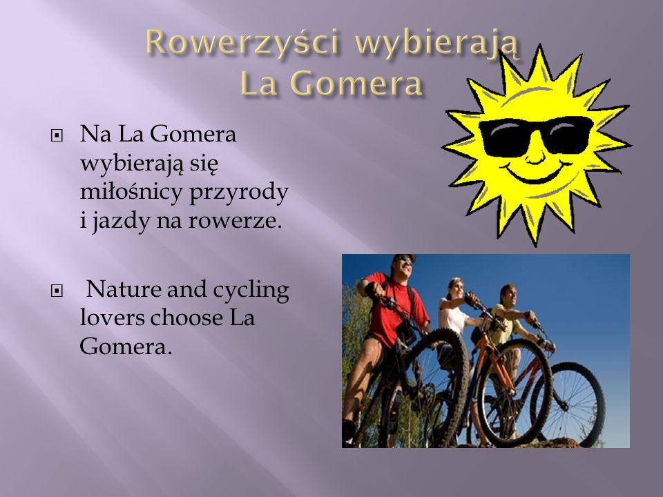 Rowerzyści wybierają La Gomera