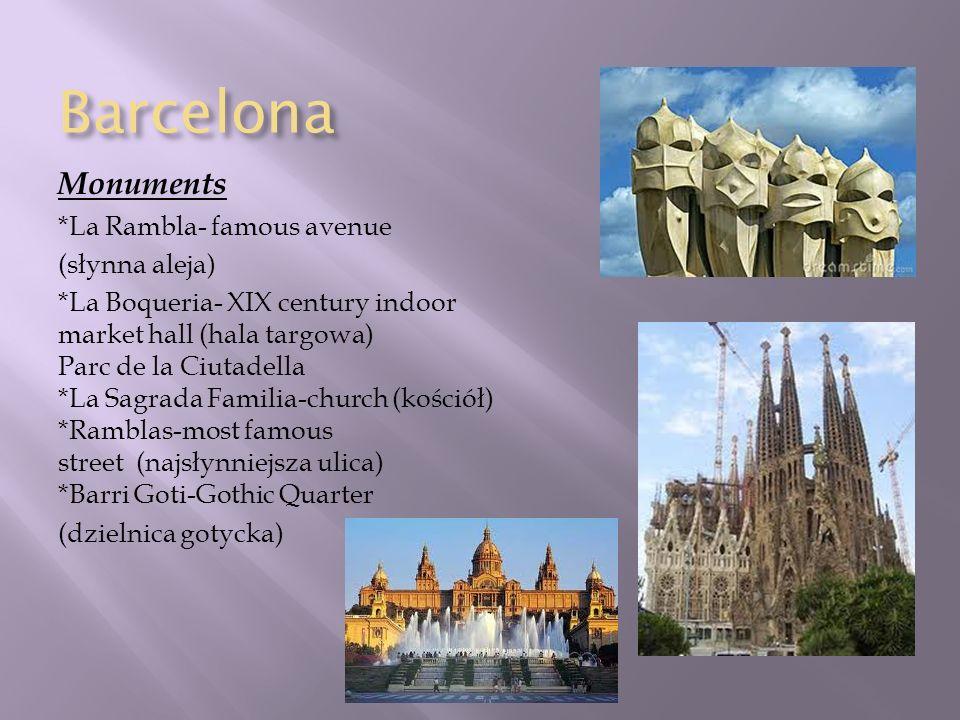 Barcelona Monuments *La Rambla- famous avenue (słynna aleja)