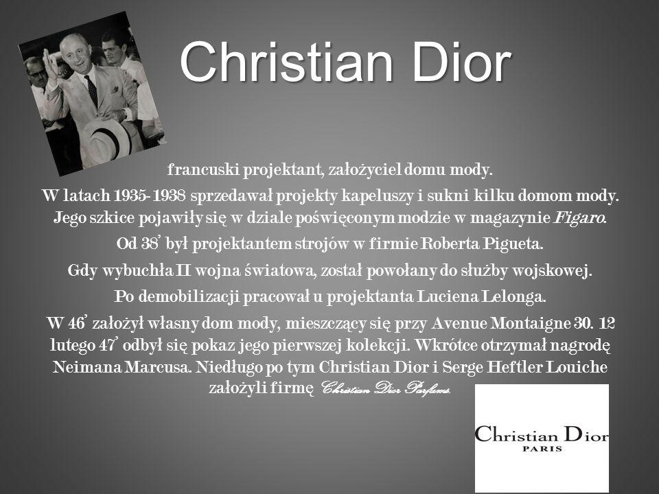 Christian Dior francuski projektant, założyciel domu mody.