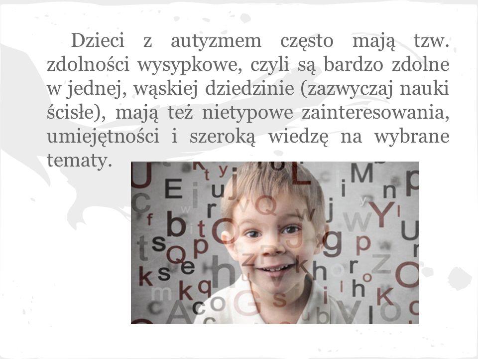 Dzieci z autyzmem często mają tzw