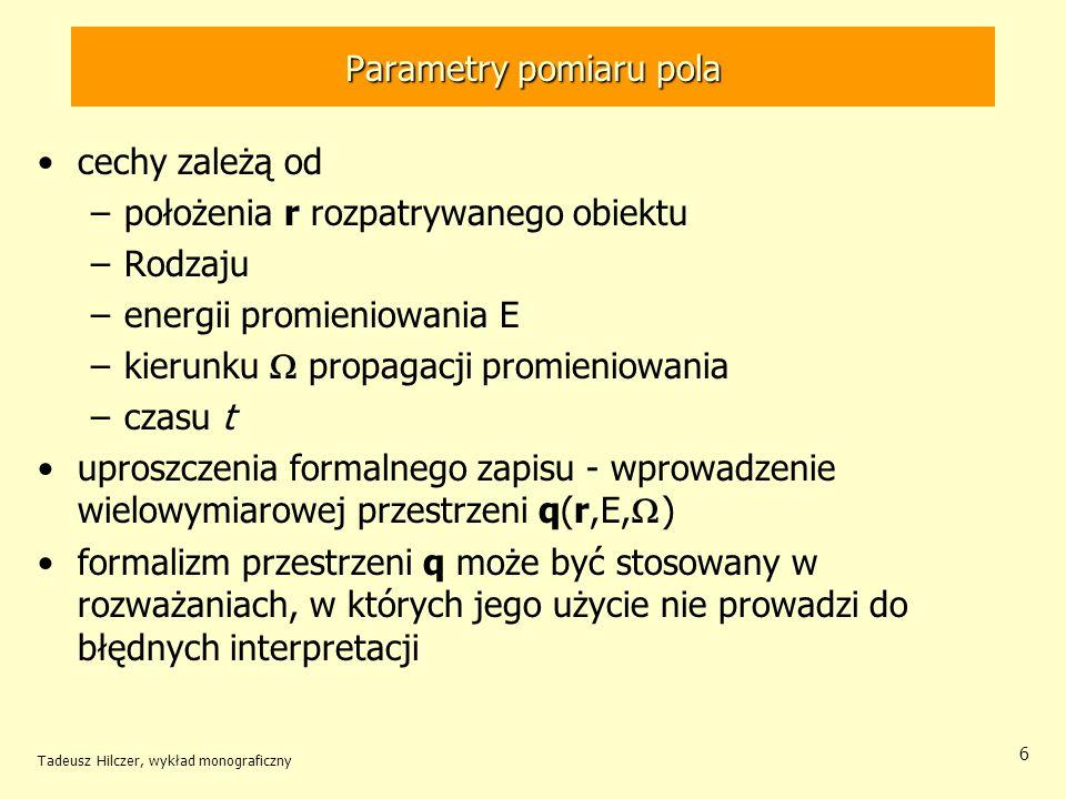 Parametry pomiaru pola