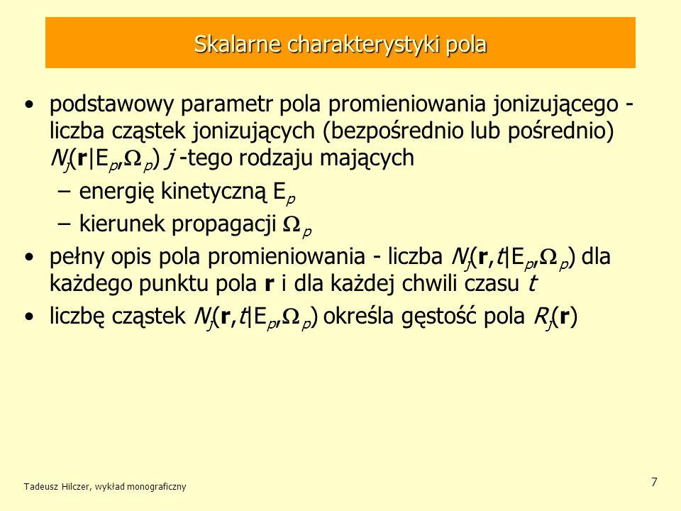Skalarne charakterystyki pola
