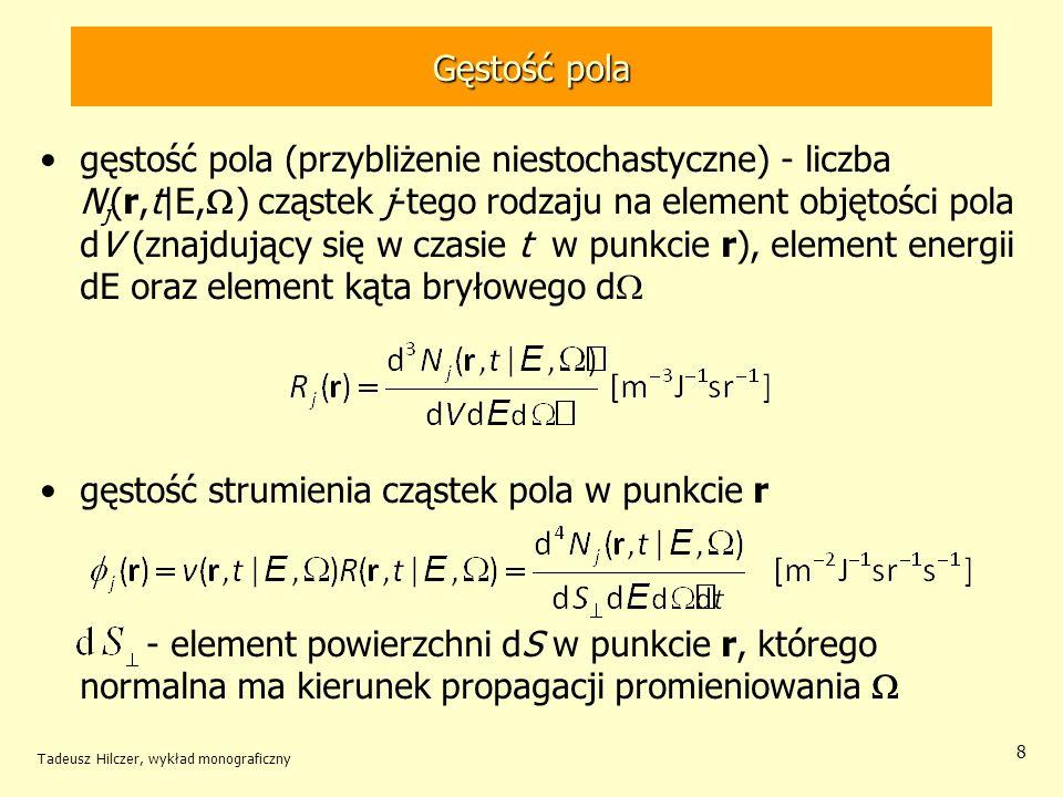 gęstość strumienia cząstek pola w punkcie r