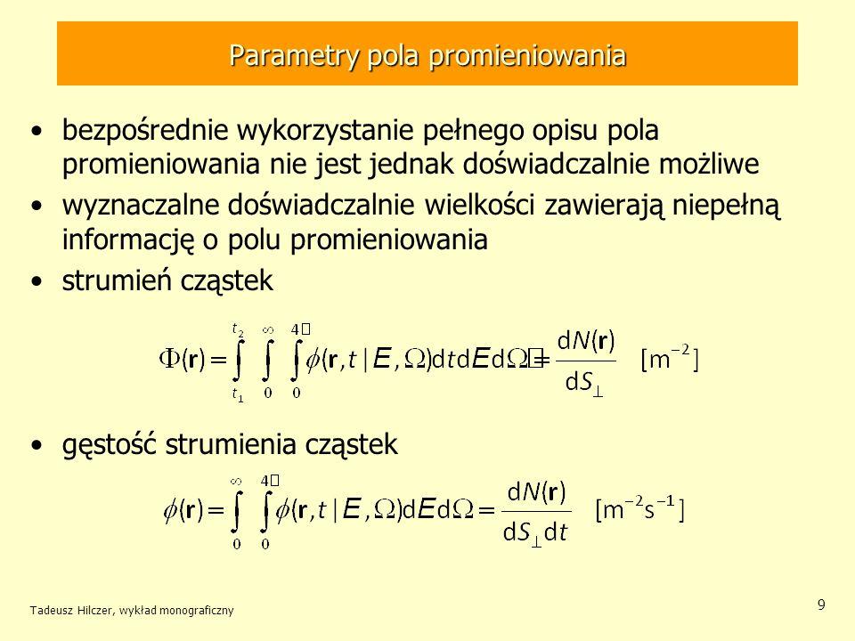 Parametry pola promieniowania