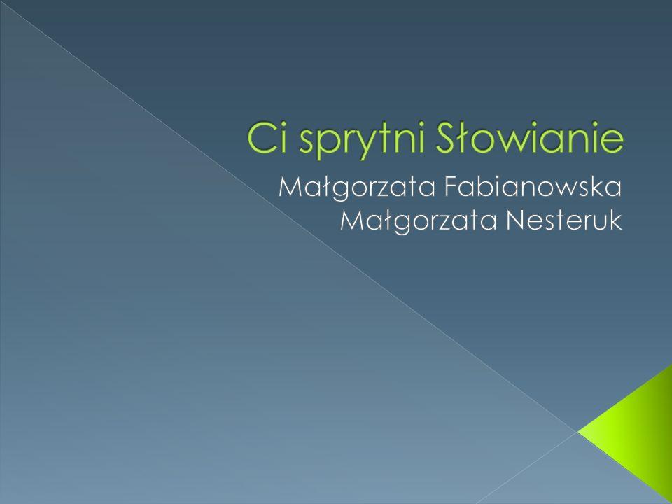Małgorzata Fabianowska Małgorzata Nesteruk