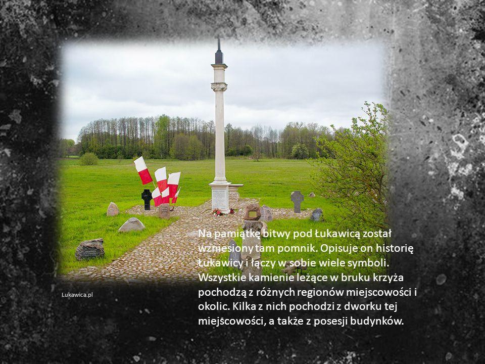 Na pamiątkę bitwy pod Łukawicą został wzniesiony tam pomnik