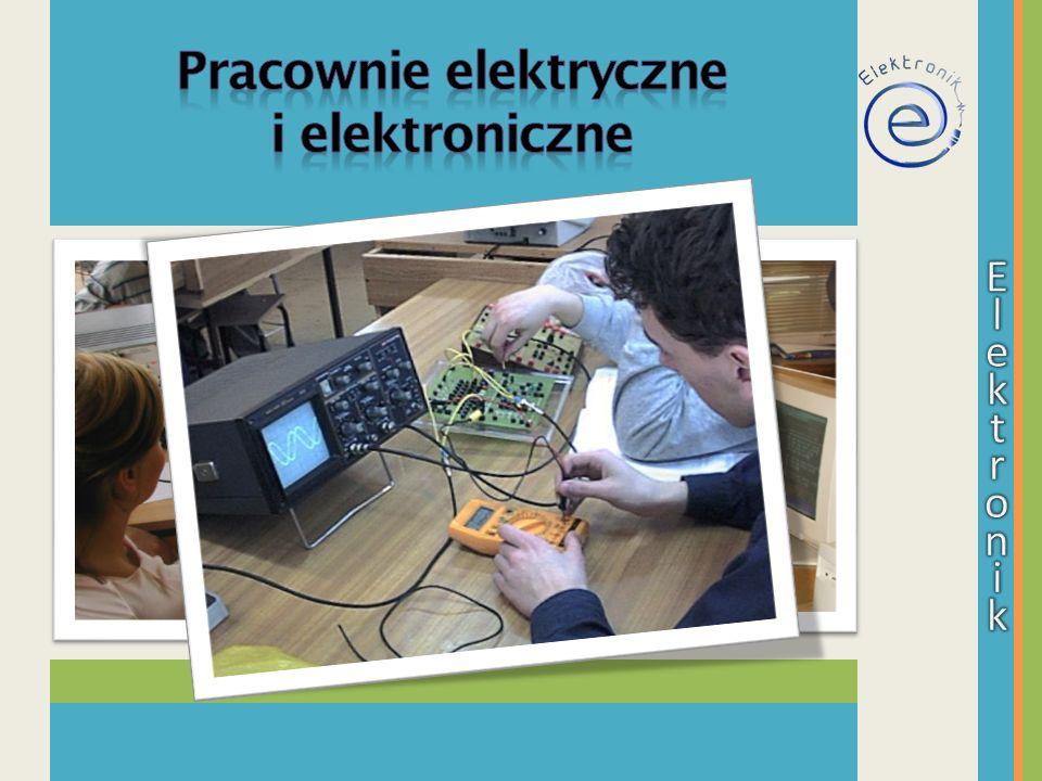 Pracownie elektryczne i elektroniczne