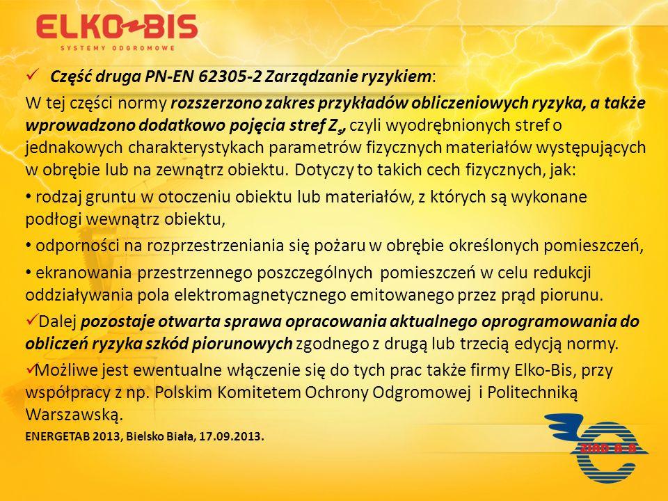 Część druga PN-EN 62305-2 Zarządzanie ryzykiem: