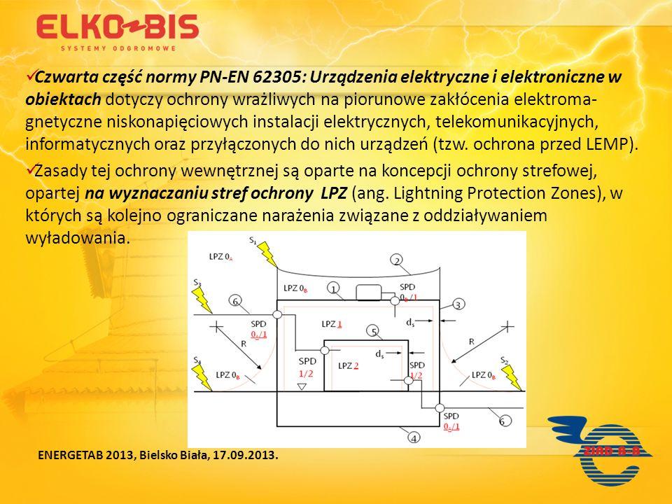 Czwarta część normy PN-EN 62305: Urządzenia elektryczne i elektroniczne w obiektach dotyczy ochrony wrażliwych na piorunowe zakłócenia elektroma-gnetyczne niskonapięciowych instalacji elektrycznych, telekomunikacyjnych, informatycznych oraz przyłączonych do nich urządzeń (tzw. ochrona przed LEMP).