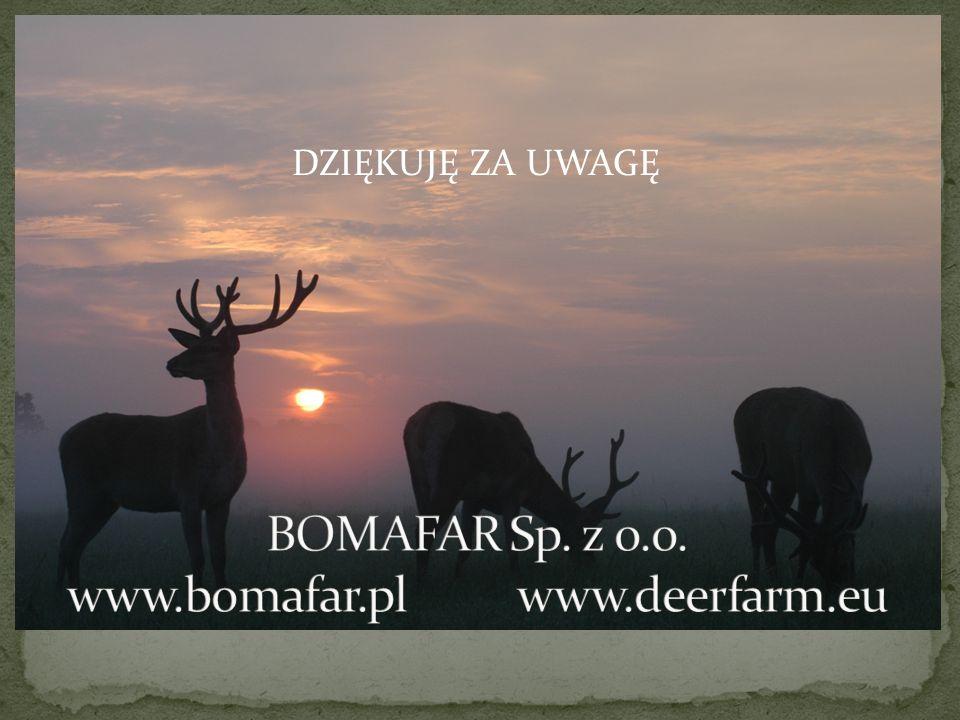 BOMAFAR Sp. z o.o. www.bomafar.pl www.deerfarm.eu