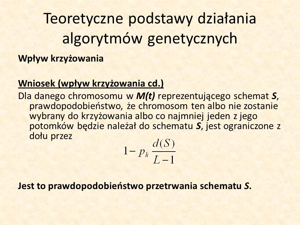 Teoretyczne podstawy działania algorytmów genetycznych