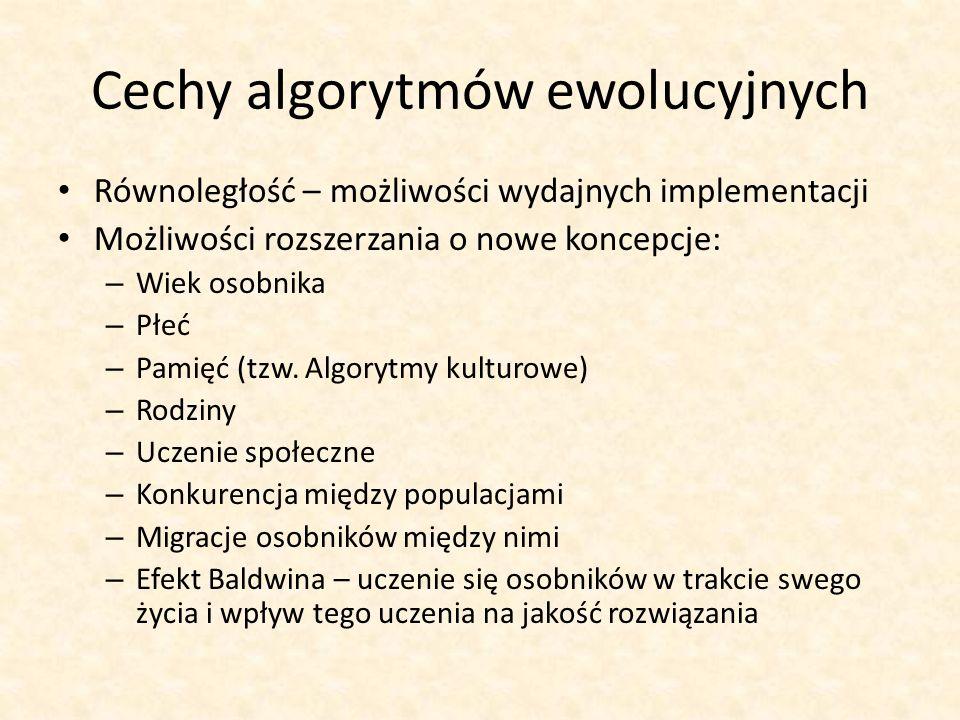 Cechy algorytmów ewolucyjnych