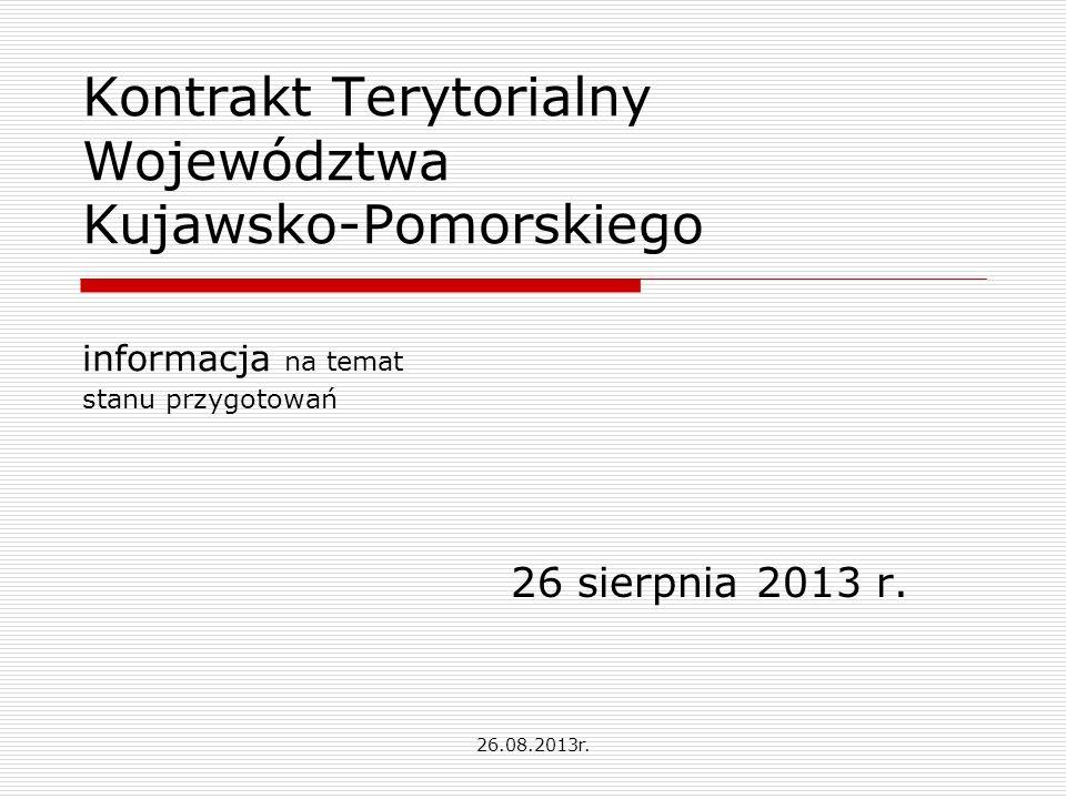 Kontrakt Terytorialny Województwa Kujawsko-Pomorskiego informacja na temat stanu przygotowań