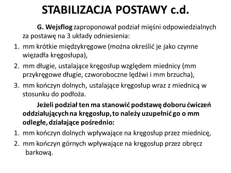 STABILIZACJA POSTAWY c.d.