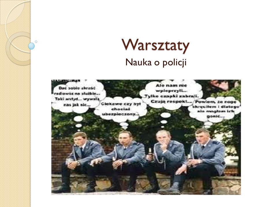 Warsztaty Nauka o policji