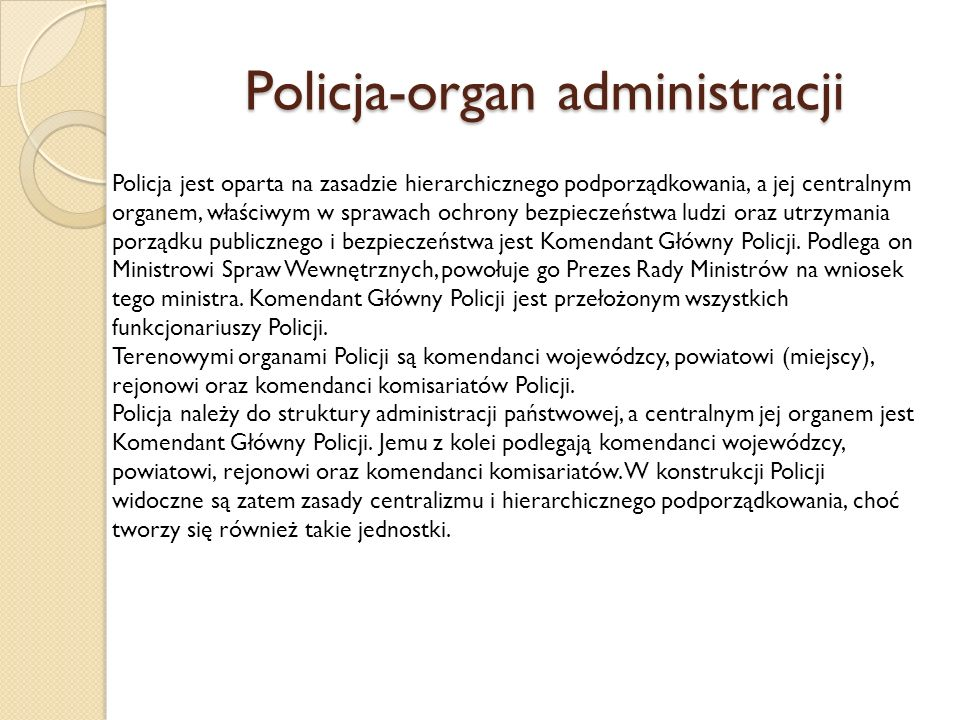 Policja-organ administracji