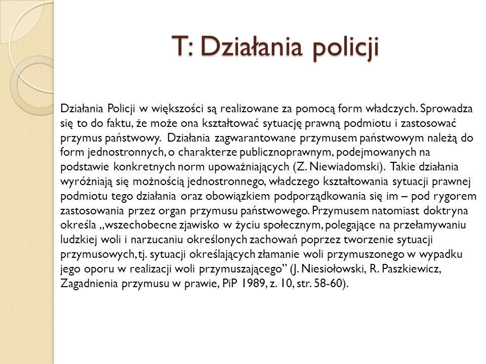 T: Działania policji