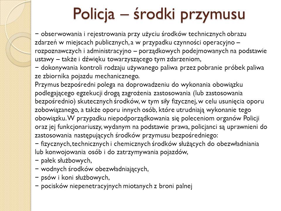 Policja – środki przymusu