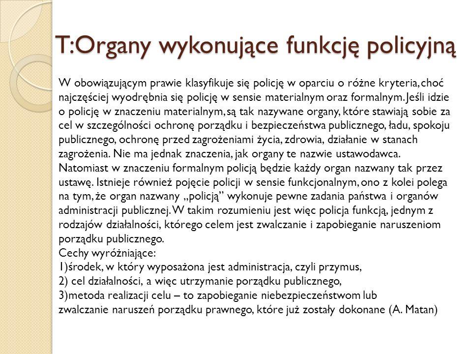 T:Organy wykonujące funkcję policyjną