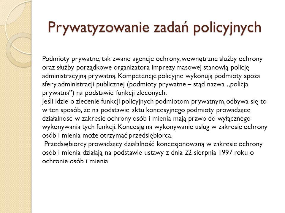 Prywatyzowanie zadań policyjnych
