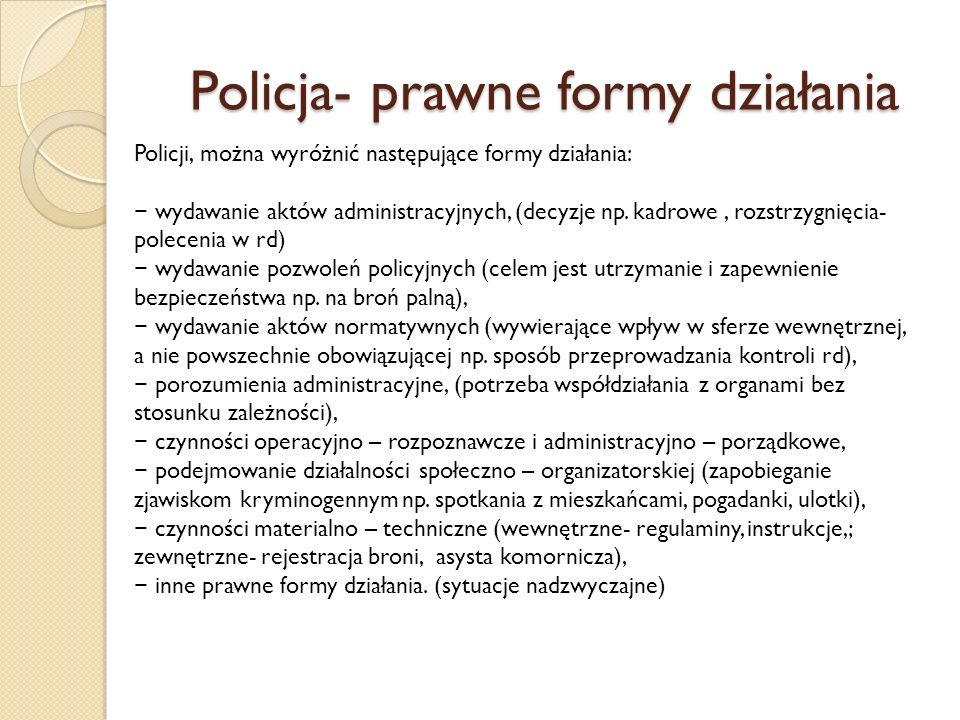 Policja- prawne formy działania