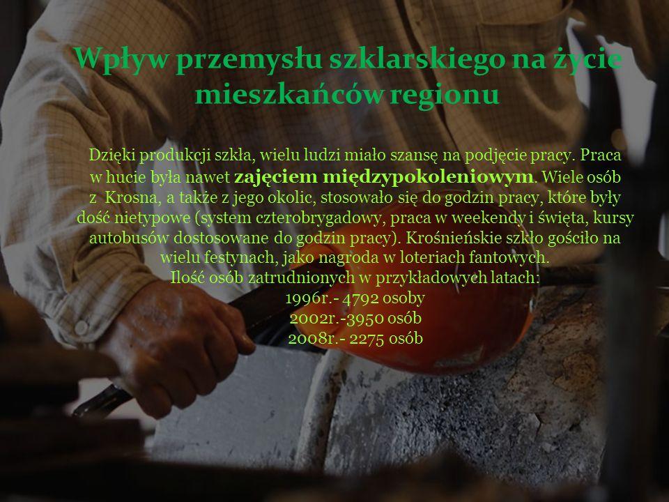 Wpływ przemysłu szklarskiego na życie mieszkańców regionu