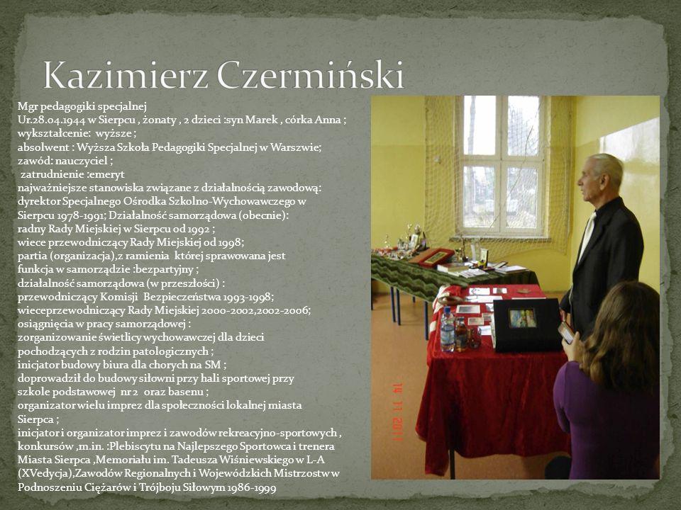 Kazimierz Czermiński Mgr pedagogiki specjalnej