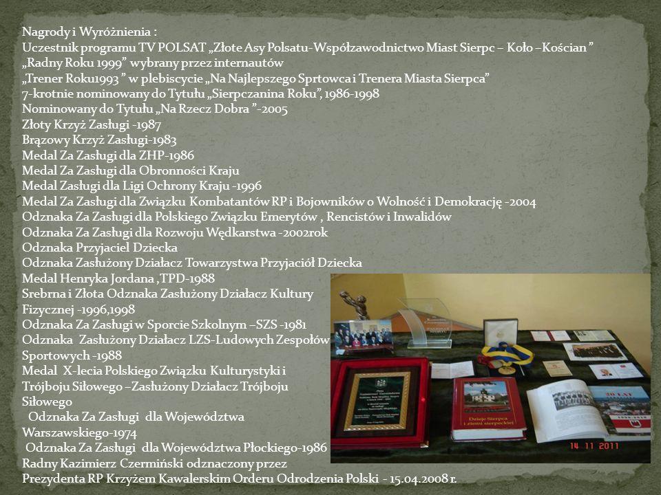 Nagrody i Wyróżnienia :
