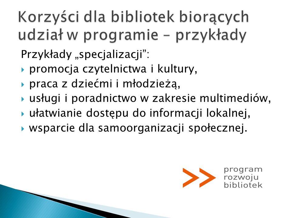 Korzyści dla bibliotek biorących udział w programie – przykłady