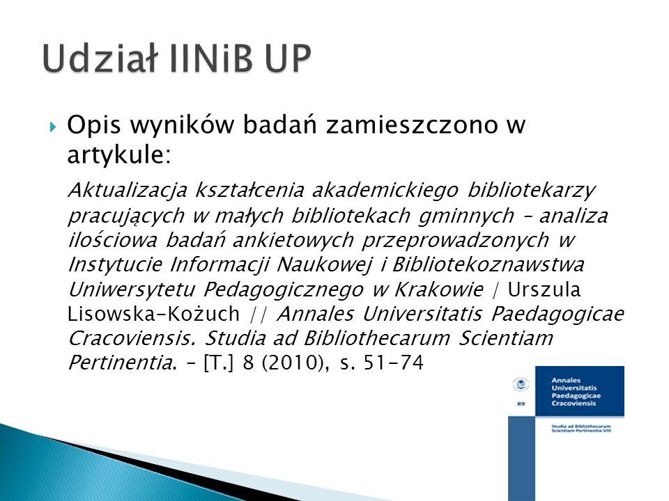 Udział IINiB UP Opis wyników badań zamieszczono w artykule: