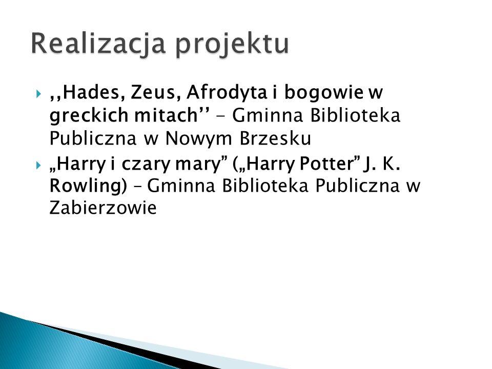 Realizacja projektu ,,Hades, Zeus, Afrodyta i bogowie w greckich mitach'' - Gminna Biblioteka Publiczna w Nowym Brzesku.
