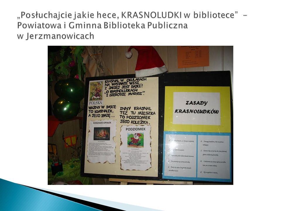 """""""Posłuchajcie jakie hece, KRASNOLUDKI w bibliotece - Powiatowa i Gminna Biblioteka Publiczna w Jerzmanowicach"""