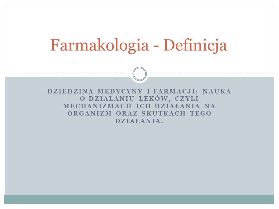 Farmakologia - Definicja