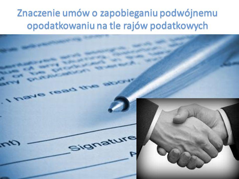 Znaczenie umów o zapobieganiu podwójnemu opodatkowaniu na tle rajów podatkowych