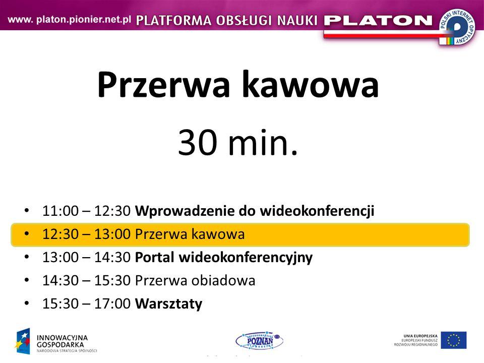 Przerwa kawowa 30 min. 11:00 – 12:30 Wprowadzenie do wideokonferencji